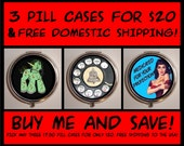 Sweetheartsinner Pillboxes Pill cases 3 for 20 dollars & FREE Domestic Shipping Choose over 700+ Designs Birth Control Case Med Organizer