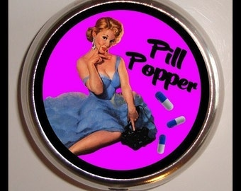 Pill Popper Pill box Pillbox Case Pin Up Rockabilly 50s Housewife Retro Humor Pill Popping Holder for Vitamins Drugs Birth Control