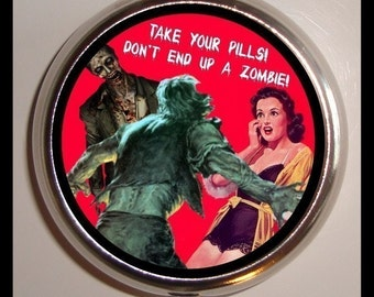 Zombie Attack Pill Box Pillbox Case Holder for Vitamins Drugs Birth Control Take Your Pills So You Don't End Up a Zombie Horror Humor Funny