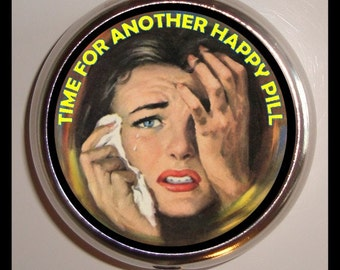 Time For Another Happy Pill Pill box Crying Lady Pillbox Case Holder Trinket Box Sweetheartsinner Retro Humor