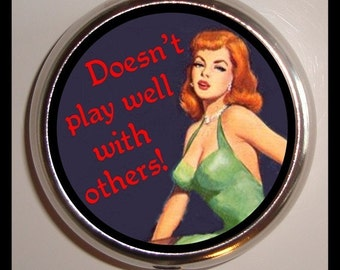 Doesn't Play Well With Others Bad Attitude Pinup Girl Pill Box Case New