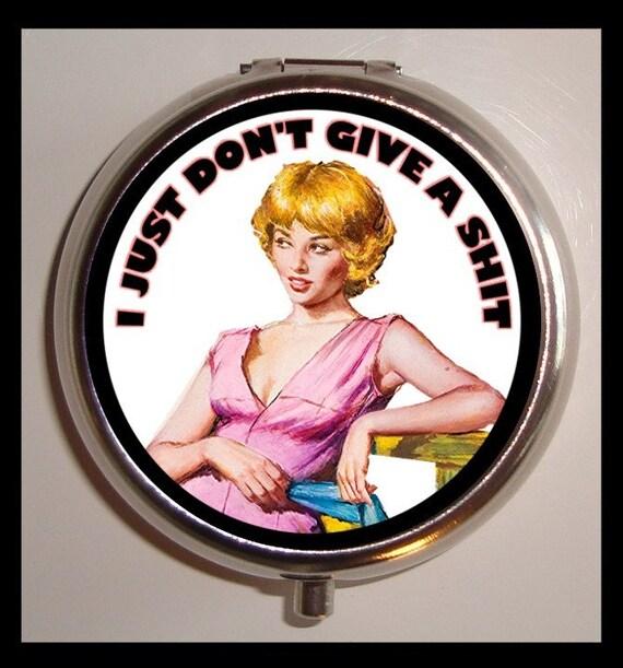 I Just Don't Give a Shit Pill Case Pill Box Retro Humor Pillbox Medicine Vitamin Container