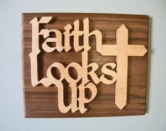 Faith Looks Up, wooden wall hanging Christian sign