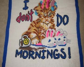 I Don't Do Mornings Hand Made Crocheted Afghan - BRAND NEW