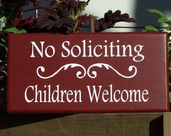 No Soliciting Children Welcome Sign Wood Vinyl Family Home Door Hanger Primitive Rustic Country Red Kids Boy Girl Scouts Sign School Sport
