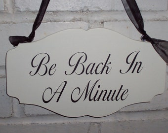Be Back In A Minute Wood Vinyl Sign Classic Elegant Chic Scalloped Style Design Business Office Retail Shop Salon Spa Please Wait