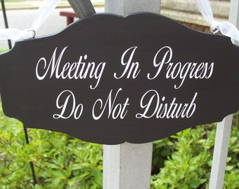 Whimsical Scalloped Meeting In Progress Do Not Disturb Office Business Wood Vinyl Sign
