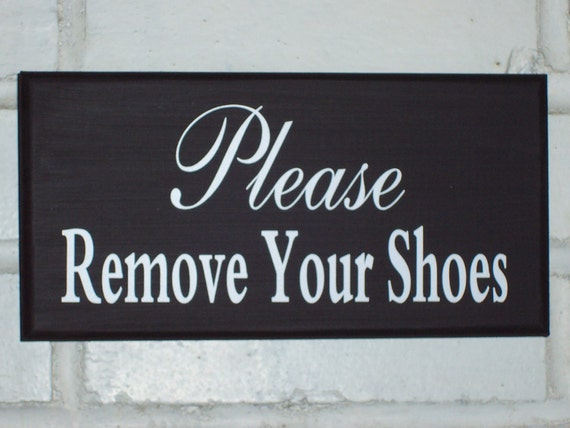 Please Remove Your Shoes Wood Vinyl Sign Wall Door Plaque Hang Entry Hall Whimsical Cottage Design Housewarming Unique Gift Take Shoes Off