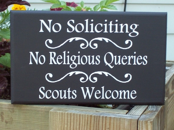 Primitive Shabby Heritage Wood Vinyl Sign - No Soliciting - No Religious Queries - Scouts Welcome