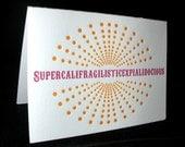 Supercalifragilisticexpialidocious letterpress notecard set