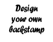 Your very own personalised back stamp 2x1.5 inches