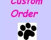 Custom Order - RESERVED for Snupnjake
