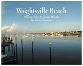 Wrightsville Beach, Photography by Joann Bristol (book)