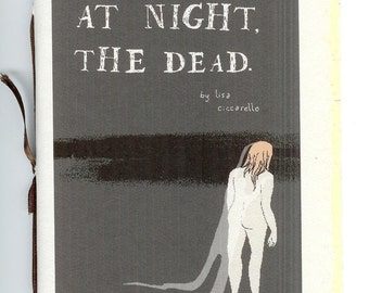 At night, the dead by Lisa Ciccarello - poetry chapbook