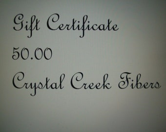 Gift Certificate 50 Dollars Crystal Creek Fibers
