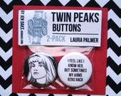 Twin Peaks Buttons - Laura Palmer
