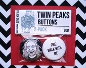 Twin Peaks Buttons - BOB