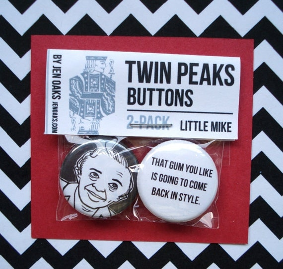 Twin Peaks Buttons - Little Mike