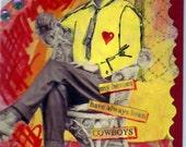 My Heroes Have Always Been Cowboys - Original ACEO
