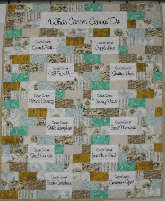 What Cancer Cannot Do Comfort Quilt