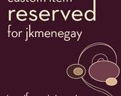 RESERVED for jkmenegay