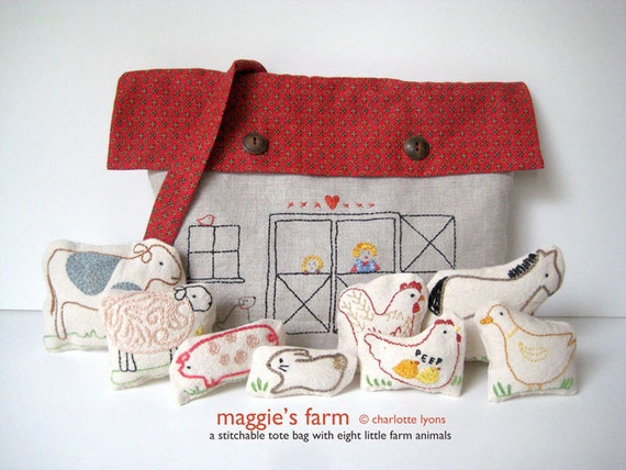 maggie's farm PDF : a stitchable barn tote and eight little farm animals to go inside