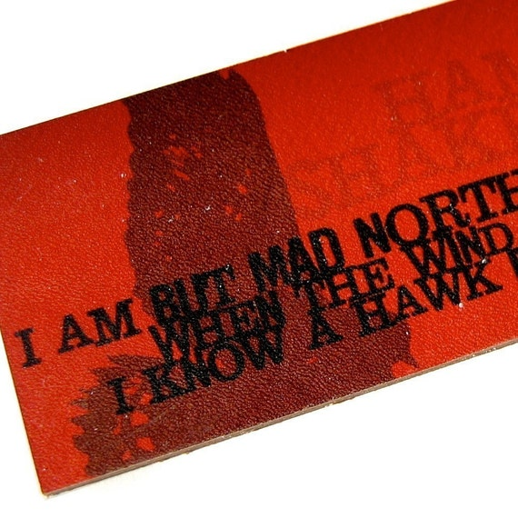 North by Northwest Leather Bookmark - Shakespeare Quote - Hamlet