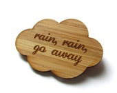 Rain Rain Go Away Pin. Rain Pin. Rain Brooch. Rain Cloud Pin. Cloud Pin. Cloud Brooch. Bamboo Pin. Laser Cut Pin. Gifts Under 20. For Her.
