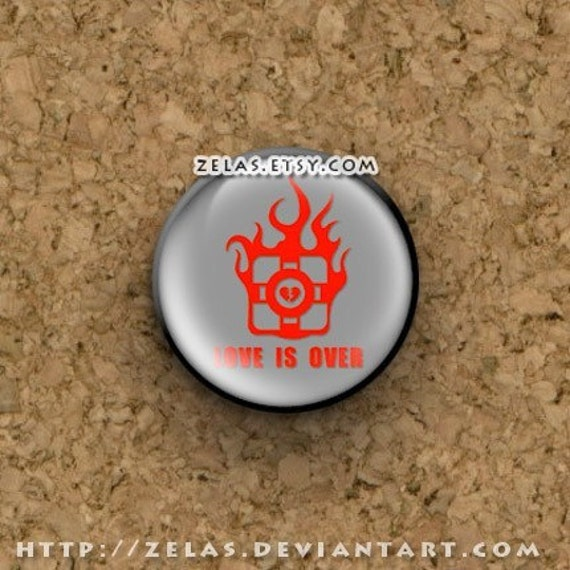 Love is Over (Portal) Button