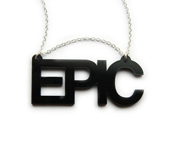 EPIC necklace BLACK awesome plastic geek nerd laser cut