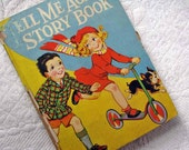 SALE Vintage Children Book, Tell Me Again, Children Story 1940