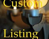 Custom Listing for Natalie