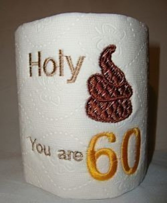 60th Birthday Gag Gift Embroidered Toilet Paper