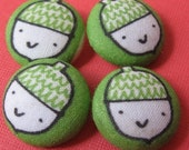FOUR Fabric Covered Buttons   -    Oh Nuts, Acorns