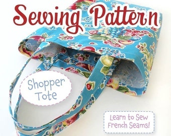 PDF SEWING PATTERN - Shopper Tote - Instant Download