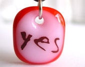 Yes on Pink and Red. A fused glass pendant necklace.
