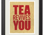Vintage Kitchen Poster - Tea Revives You - 8x10