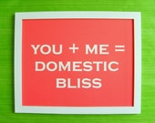 NEW DOMESTIC BLISS Quote Print