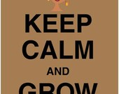 Keep Calm and Grow A 'Fro Poster Print