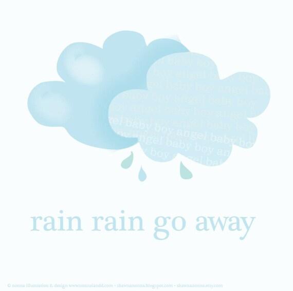 12 x 12 inch Square Mini Poster Rain Rain Go Away