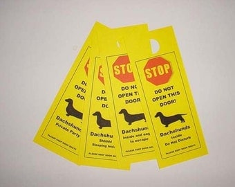 Keep Smooth Dachshund Safe with the Friendly Alternative to Beware of Dog