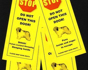 Polish Lowland Sheepdog's Friendly Alternative to Beware of Dog signs Keeps Dog Safe