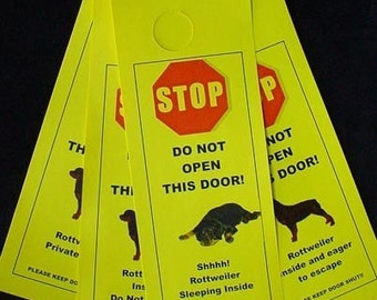 Rottweiler Inside & Eager to Escape - the Friendly Alternative to Beware of Dog signs