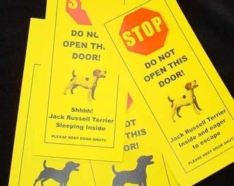 Keep Jack Russell (or Parson) Terrier safe with the friendlier alternative to Beware of dog