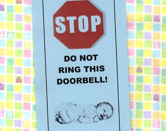 Baby Sleeping Do Not Ring doorbell sign - Grandmother in Charge, Solicitors will be Spanked