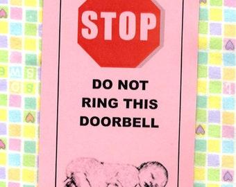 Grandmother Experienced and Dangerous, Do Not Ring Doorbell - Baby Sleeping
