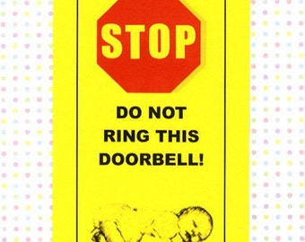 Baby Sitter in Charge, Will Beat you Senseless with Cell Phone  - Baby Sleeping Do Not Ring Doorbell