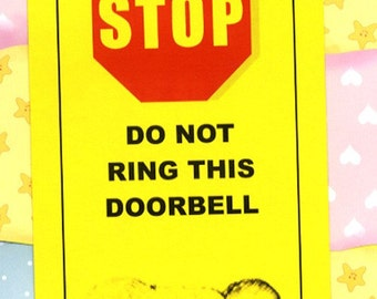 Grandmother in Charge, Don't Make Her Come Out There.  Baby Sleeping - Do Not Ring Doorbell sign