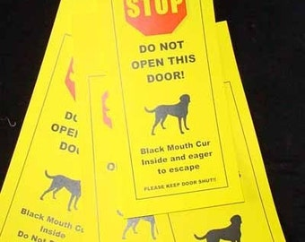 Black Mouth Cur's Friendly and Fun Alternative to Beware of Dog signs