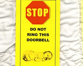 Baby Sleeping - Big Game on TV - Do Not Ring Doorbell -Don't Even THINK about it